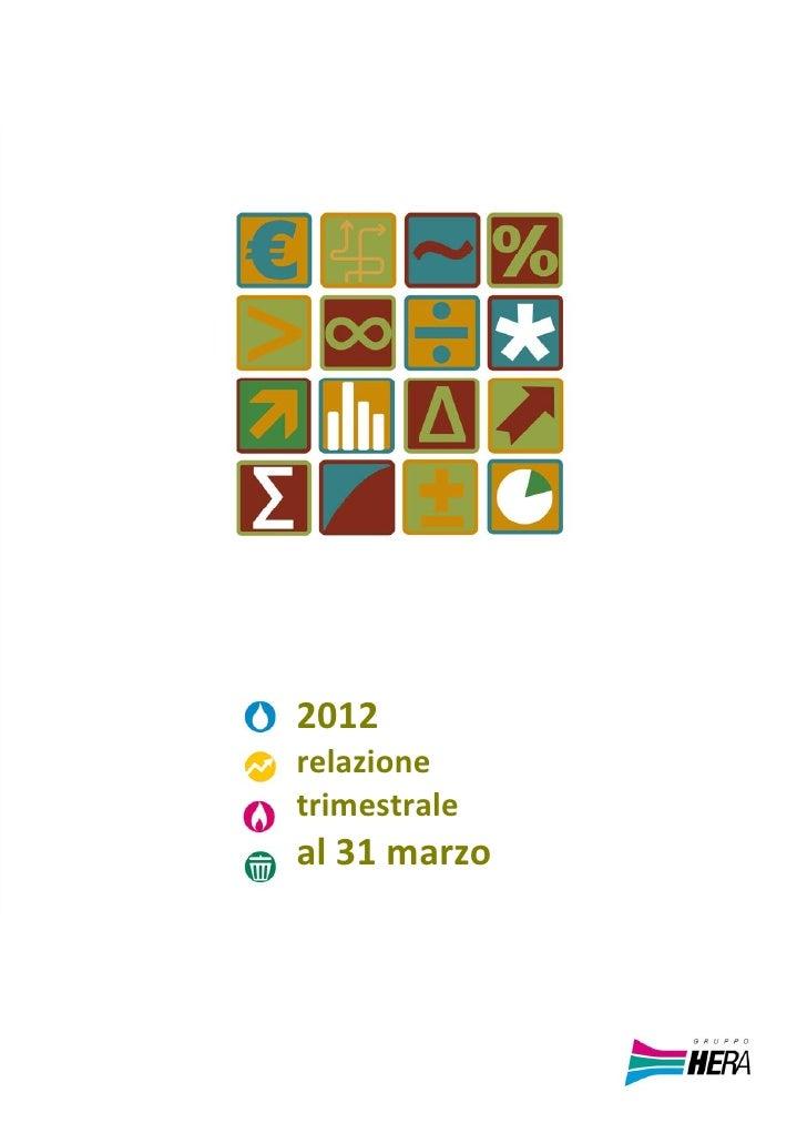 Relazione trimestrale consolidata al 31 marzo 2012