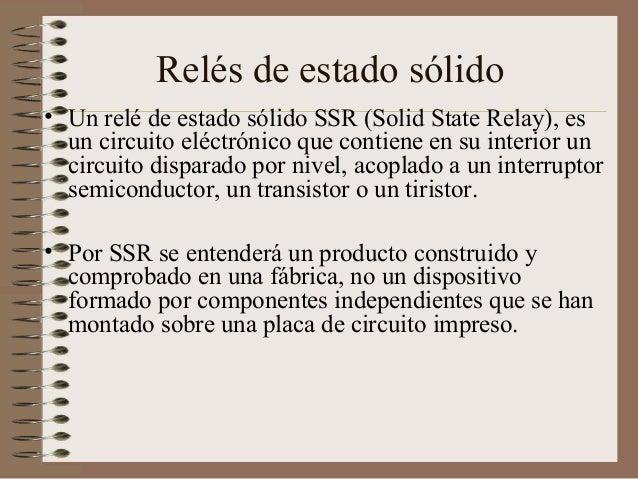 Rele Estado Solido Funcionamiento Relés de Estado Sólido • un