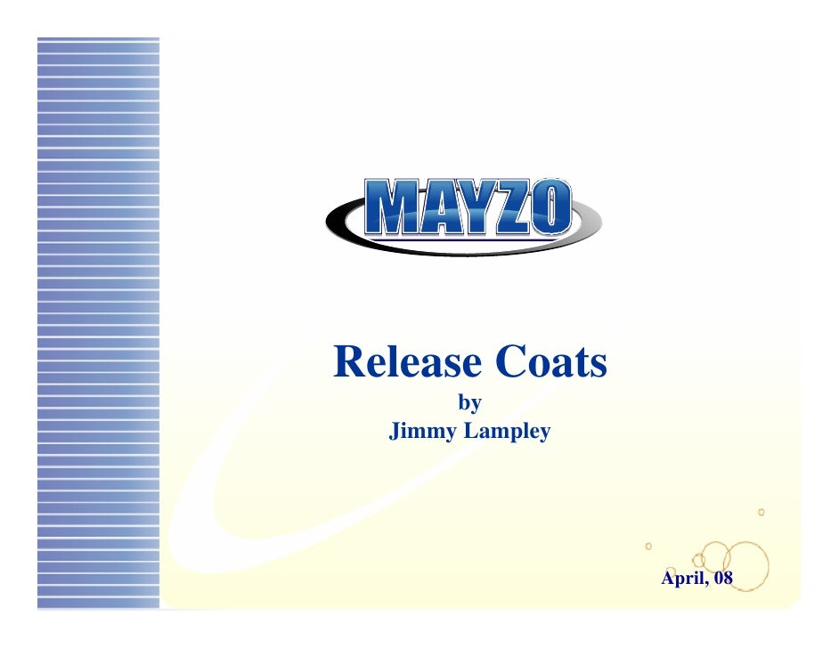 Release Coats        by   Jimmy Lampley                       April, 08