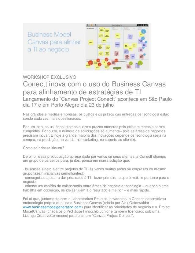 """WORKSHOP EXCLUSIVO Conectt inova com o uso do Business Canvas para alinhamento de estratégias de TI Lançamento do """"Canvas ..."""