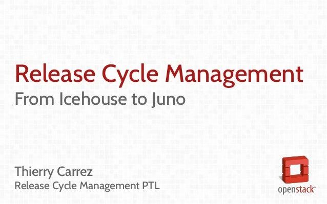 Release Management Updates - Juno Edition