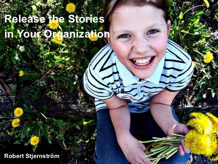 Release The Stories In Your Organization