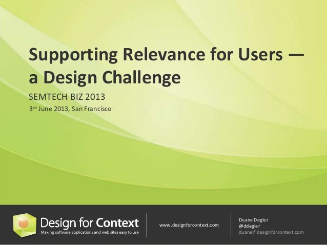 Supporting Relevance for Users – a Design Challenge