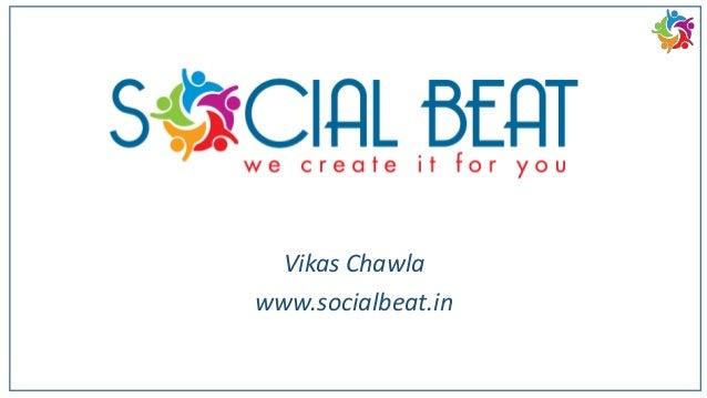 Brand Management &A Perspective on DigitalMarketingVikas Chawlawww.socialbeat.in
