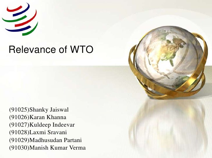 Relevance Of WTO