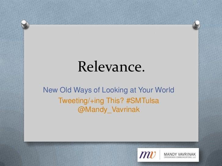 The Relevance Revolution - Social Media Tomorrow