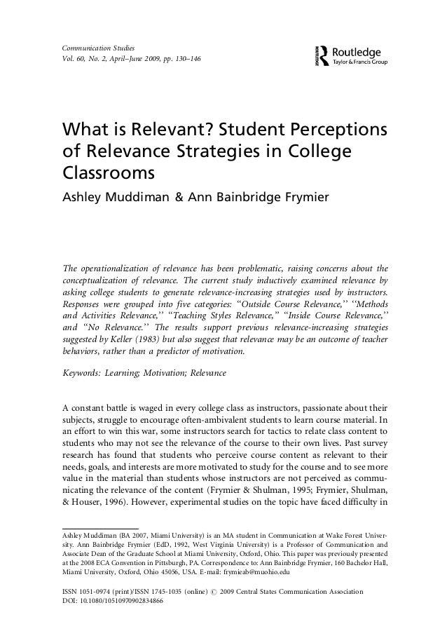 Communication StudiesVol. 60, No. 2, April–June 2009, pp. 130–146What is Relevant? Student Perceptionsof Relevance Strateg...