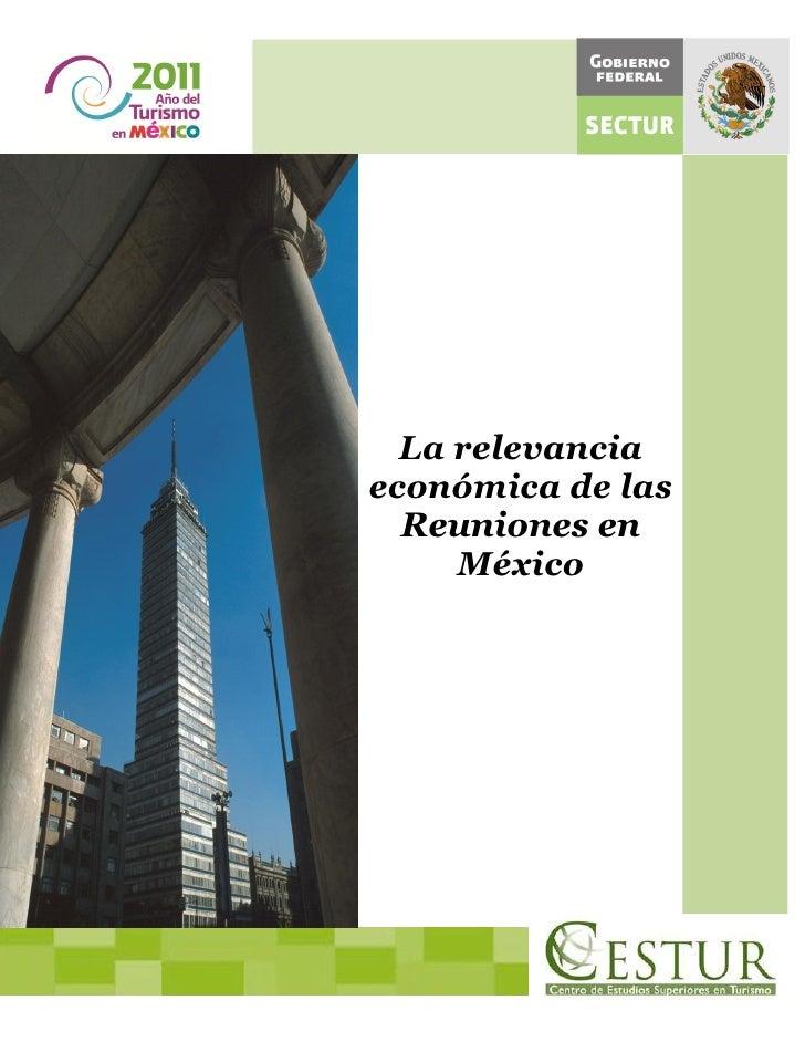 La relevanciaeconómica de las  Reuniones en     México