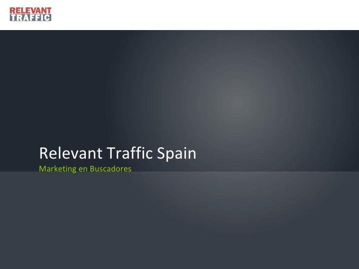 Relevant Traffic Spain Marketing en Buscadores