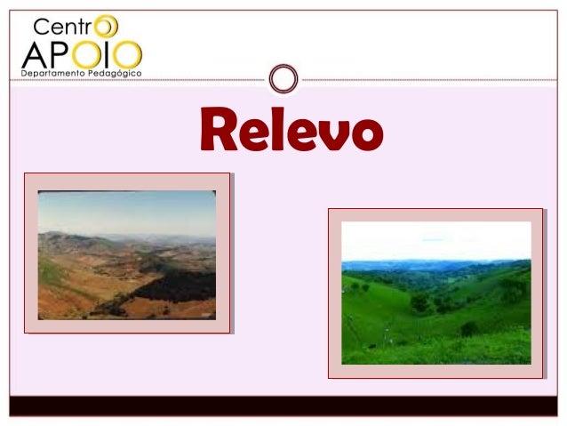 www.AulasParticularesApoio.Com - Geografia -  Relevo