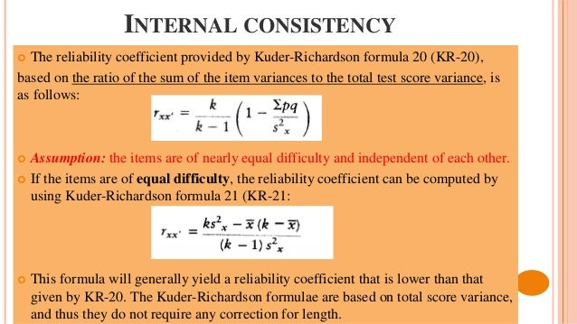 Kuder Richardson Formula 21 >> Reliability bachman 1990 chapter 6
