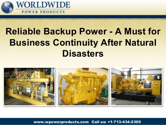 Reliable Backup Power - A Must for Business Continuity After Natural Disasters