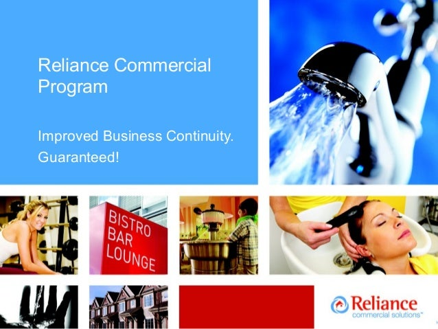 Reliance Commercial Program Improved Business Continuity. Guaranteed!