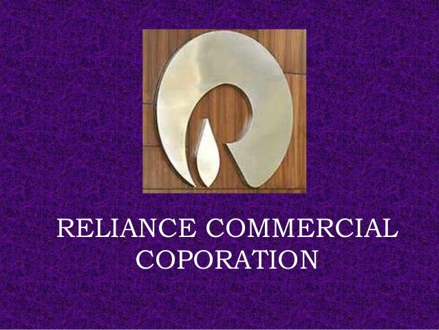 RELIANCE COMMERCIAL COPORATION