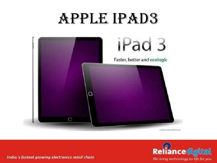 Reliance digital Reviews Upcoming apple ipad3