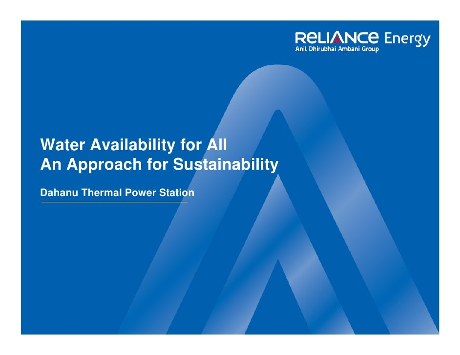 Water availability for all, An approach for sustainability by Reliance Energy, Dahanu