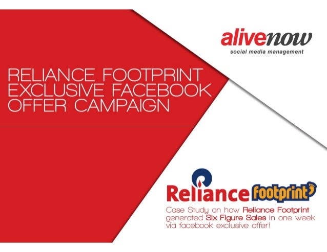 Social Media Case Study: How Reliance Footprint Engaged Users with an Exclusive Facebook Offer Campaign