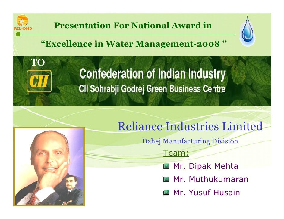 "RIL-DMD     Presentation For National Award in            ""Excellence in Water Management-2008 ''        TO               ..."