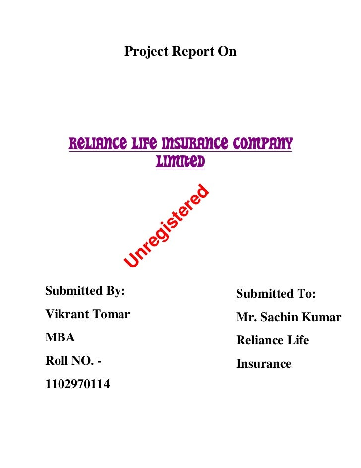 Project Report On    RELIANCE LIFE INSURANCE COMPANY                 LIMITED                         red                  ...