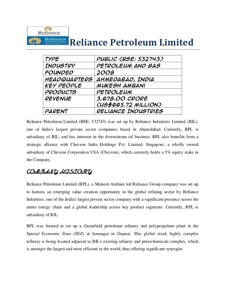 Reliance Petroleum Limited          Type                           Public (BSE: 532743)          Industry                 ...
