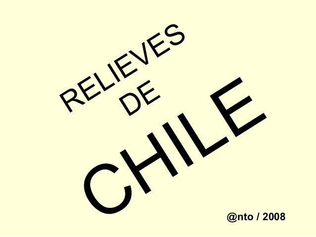 RELIEVES DE CHILE @nto / 2008