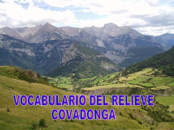 VOCABULARIO DEL RELIEVE  COVADONGA