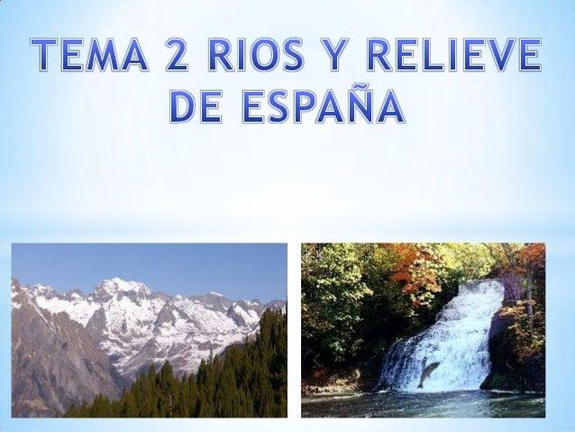 RELIEVE ESPAÑOL  La Meseta : Es una gran llanura que ocupa el centro de la Península Ibérica. Esta dividida en dos partes:...