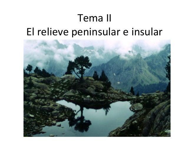 Tema II El relieve peninsular e insular