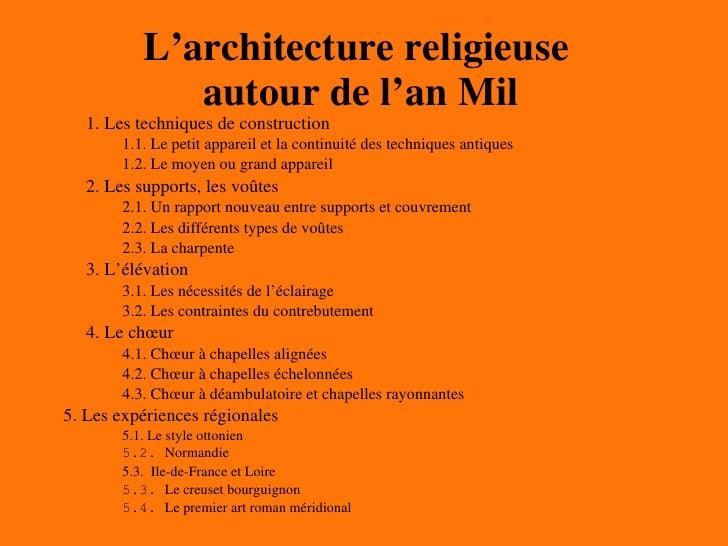 L'architecture religieuse  autour de l'an Mil <ul><ul><li>1. Les techniques de construction </li></ul></ul><ul><ul><ul><li...