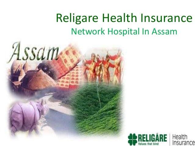 Religare Health Insurance- Network Hospital In Assam