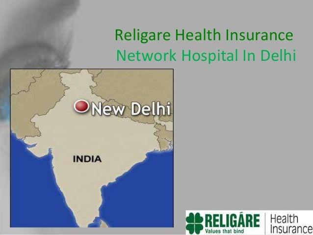 Religare Health Insurance- Network Hospital In Delhi