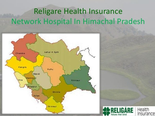 Religare Health Insurance Network Hospital In Himachal Pradesh