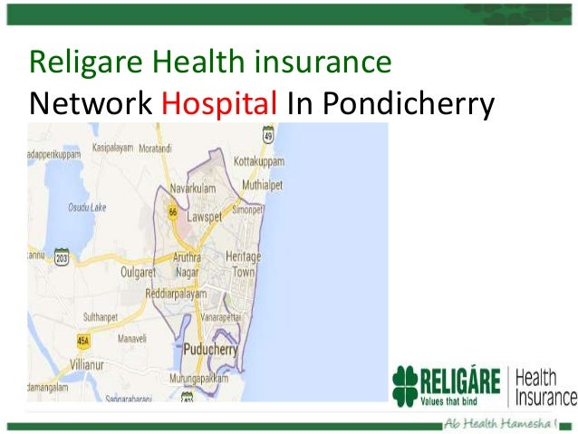 Religare Health insurance Network Hospital In Pondicherry