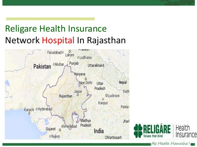 Religare Health Insurance- Network Hospital In Rajasthan