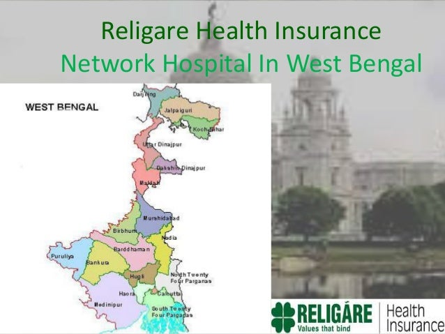 Religare Health Insurance Network Hospital In West Bengal