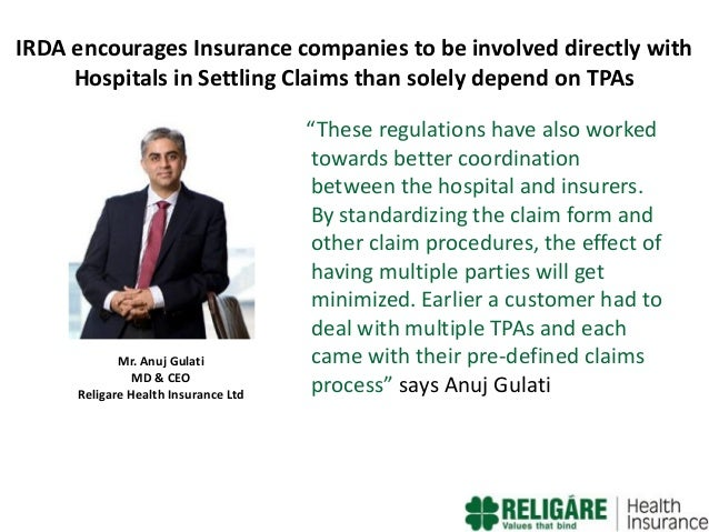 IRDA encourages Insurance companies to be involved directly with Hospitals in Settling Claims than solely depend on TPAs  ...