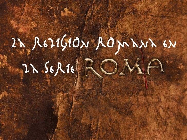 Religión en la serie Roma