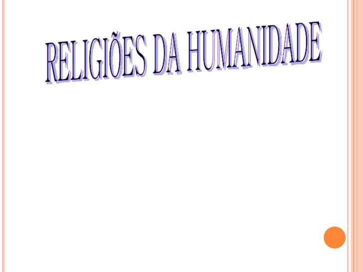 Religioes da humanidade