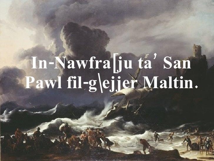 In-Nawfra[ju ta' San Pawl fil-gejjer Maltin.