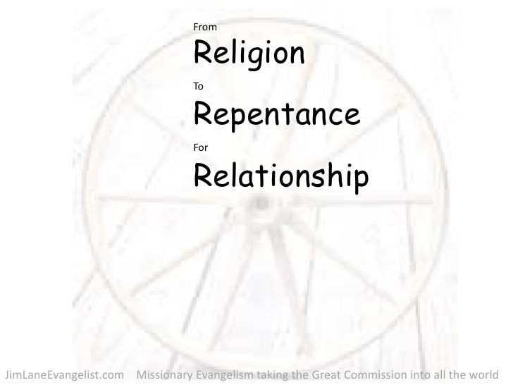 Religion  Repentance  Relationship