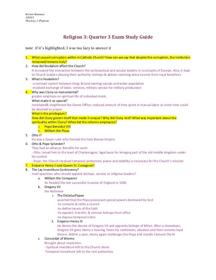 Kristen Kummen3/20/12Theology 3 /Pipitone                           Religion 3: Quarter 3 Exam Study Guidenote: if it's hi...