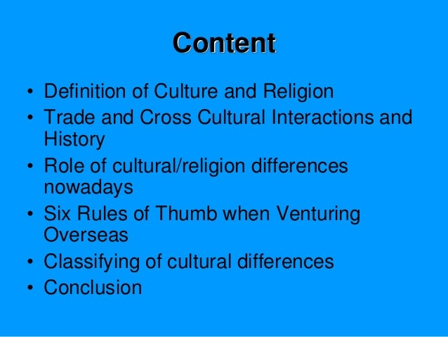 culture and religion Learn about the relationship between world view and religion home  jesus path behind the beliefs and behavior of a culture are sometimes called a world view.