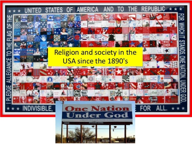 Religion and society in the USA since the 1890's