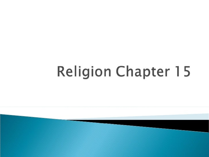 Religion chapter 15