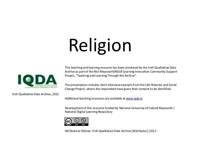 Religion                                       This teaching and learning resource has been produced by the Irish Qualitat...