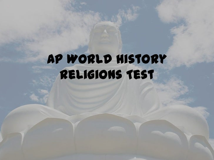 AP World History  Religions Test