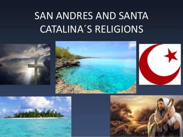 SAN ANDRES AND SANTA CATALINA´S RELIGIONS