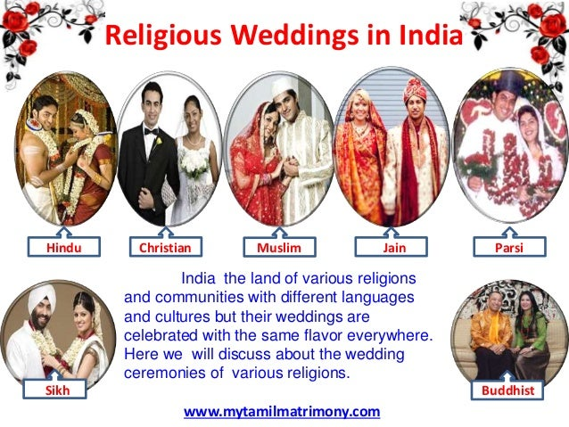 Religious Weddings in India  Hindu  Christian  Muslim  Jain  Parsi  India the land of various religions and communities wi...