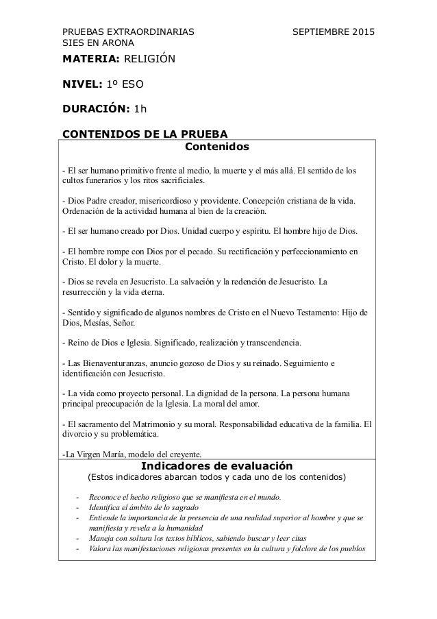 PRUEBAS EXTRAORDINARIAS SEPTIEMBRE 2015 SIES EN ARONA MATERIA: RELIGIÓN NIVEL: 1º ESO DURACIÓN: 1h CONTENIDOS DE LA PRUEBA...