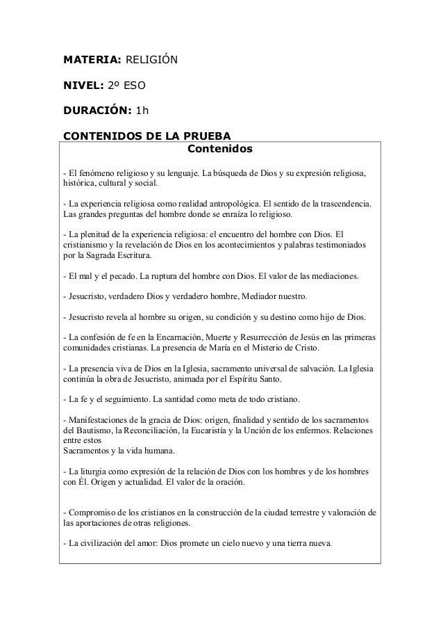 MATERIA: RELIGIÓN NIVEL: 2º ESO DURACIÓN: 1h CONTENIDOS DE LA PRUEBA Contenidos - El fenómeno religioso y su lenguaje. La ...